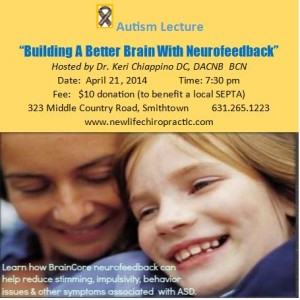 Autism Lecture: Building a Better Brain with Neurofeedback @ New Life Wellness Center | Smithtown | New York | United States