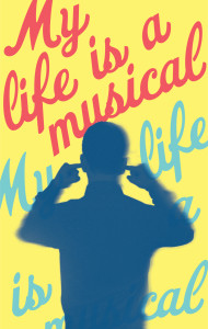 World Premiere of MY LIFE IS A MUSICAL @ Bay Street Theater | Sag Harbor | New York | United States